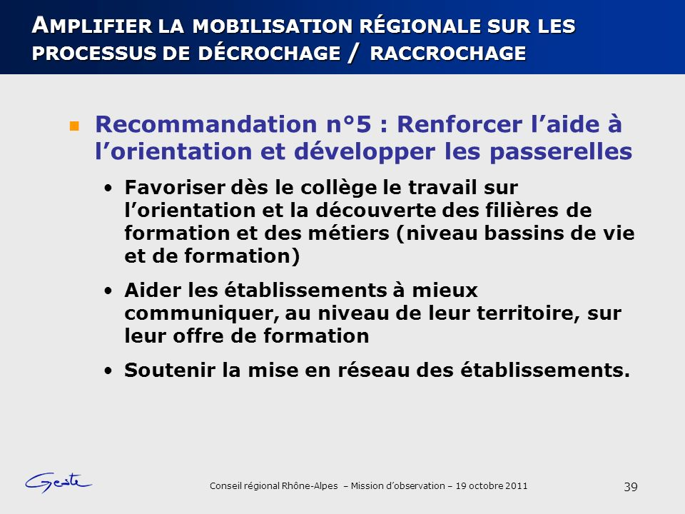 Amplifier la mobilisation régionale sur les processus de décrochage / raccrochage