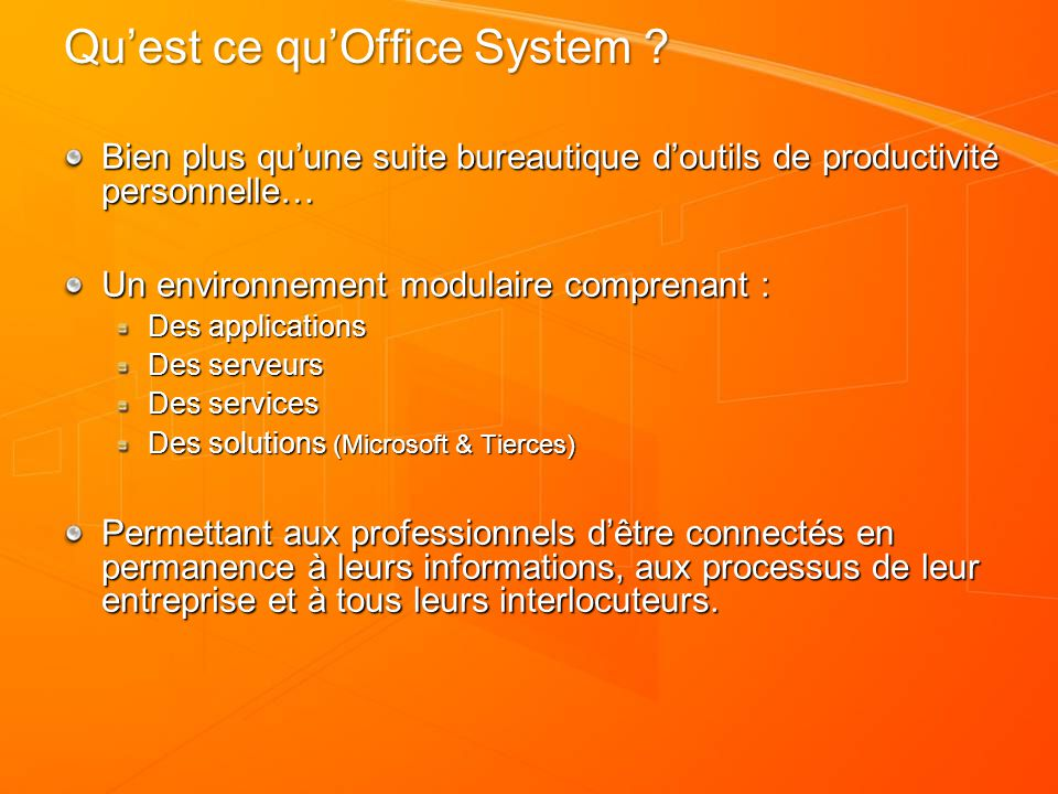 Qu'est ce qu'Office System