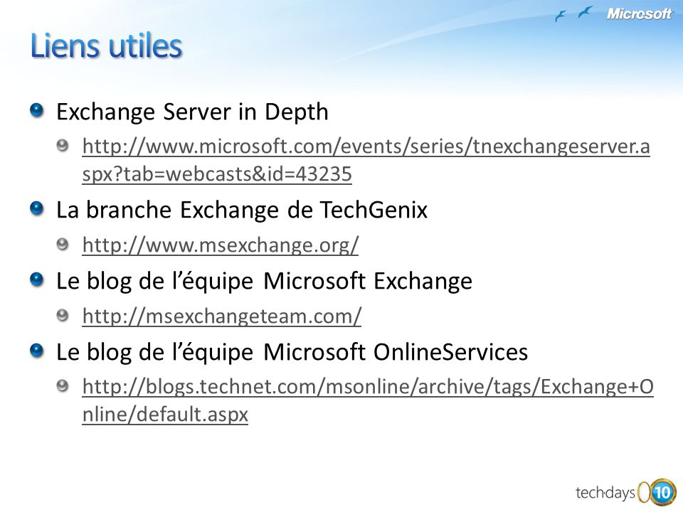 Liens utiles Exchange Server in Depth La branche Exchange de TechGenix