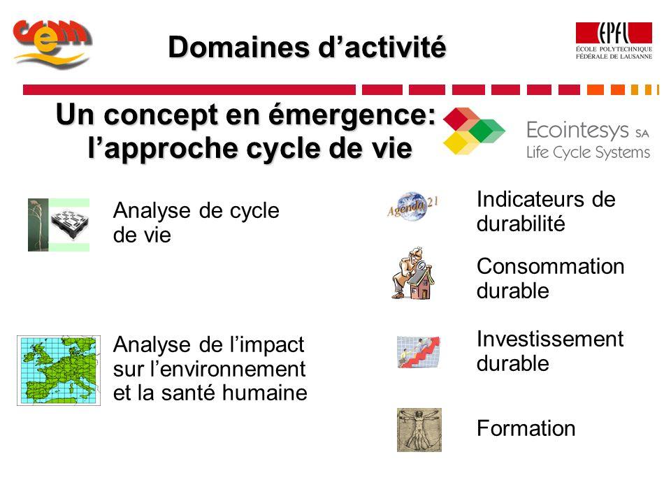 Un concept en émergence: l'approche cycle de vie