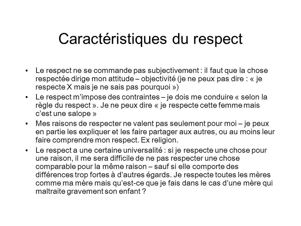 Caractéristiques du respect