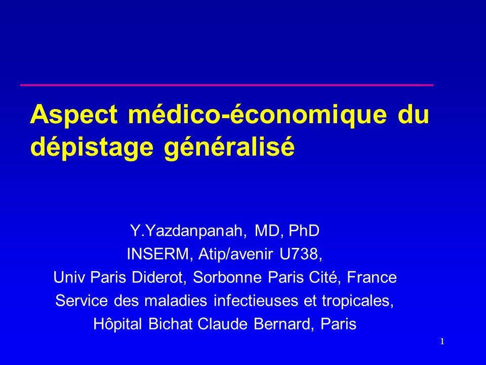 Aspect médico-économique du dépistage généralisé