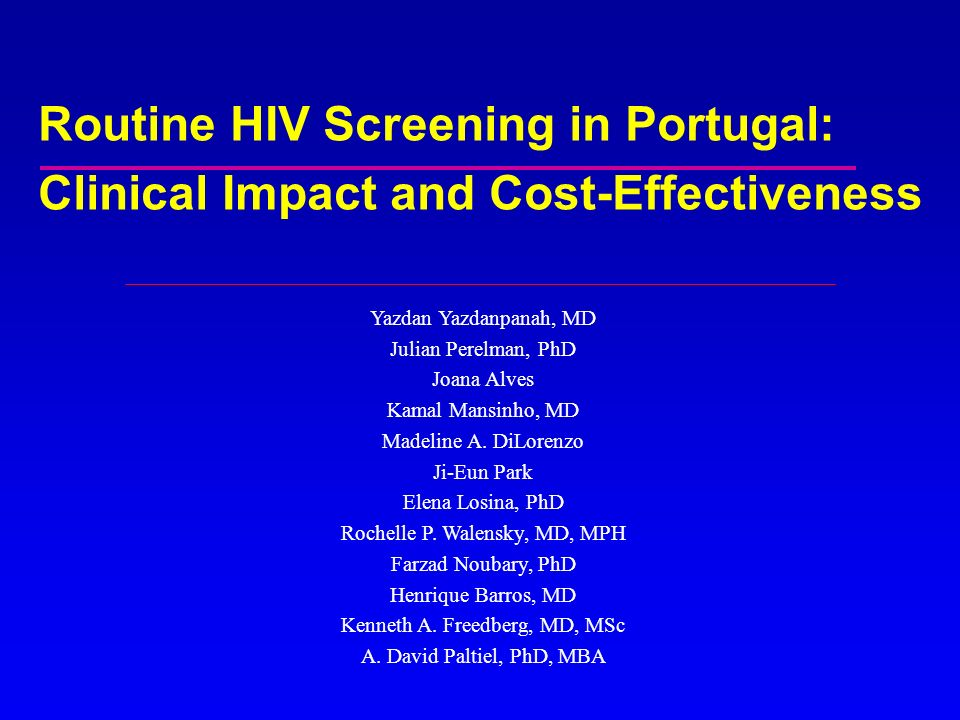 Routine HIV Screening in Portugal: Clinical Impact and Cost-Effectiveness
