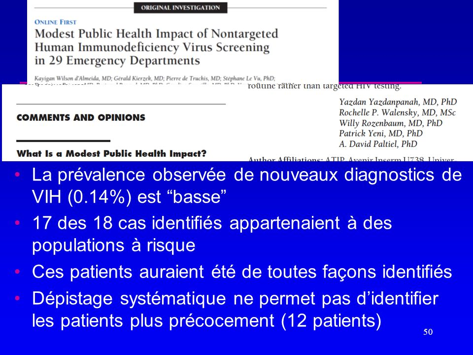 La prévalence observée de nouveaux diagnostics de VIH (0