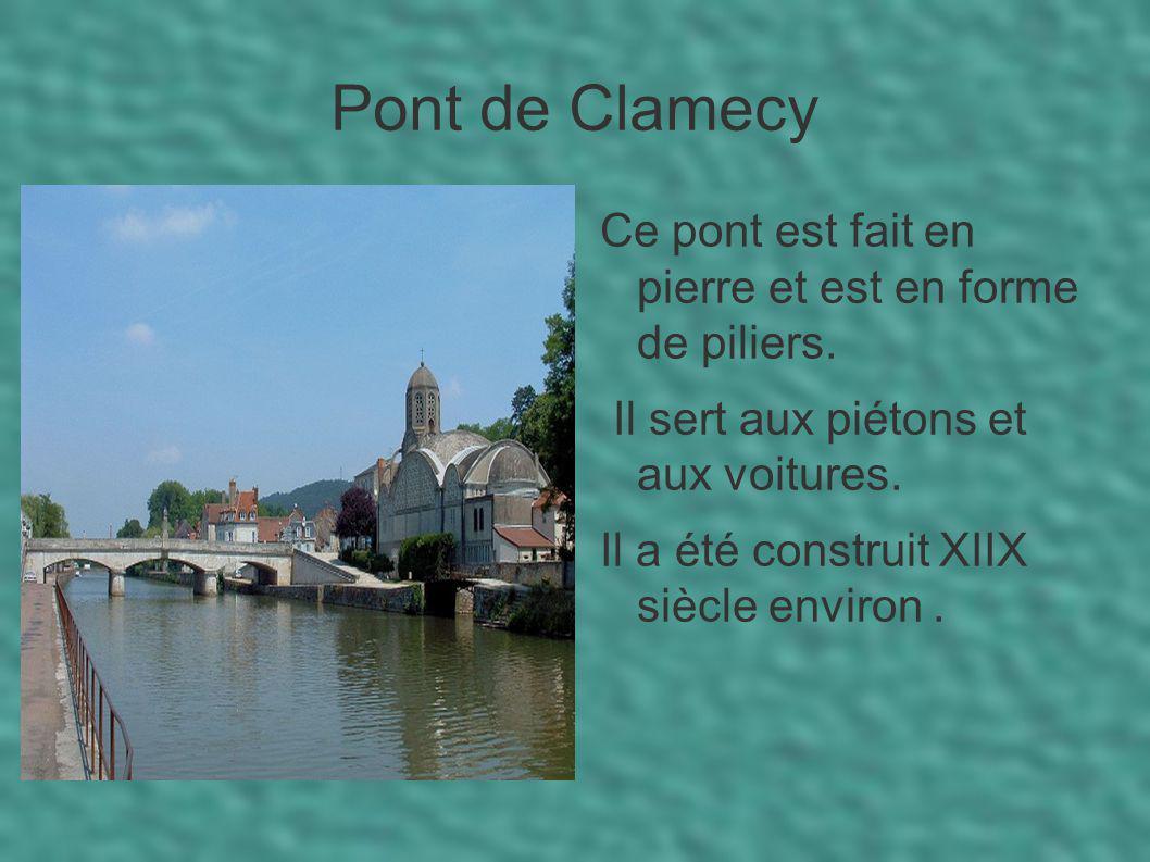 Pont de Clamecy Ce pont est fait en pierre et est en forme de piliers.