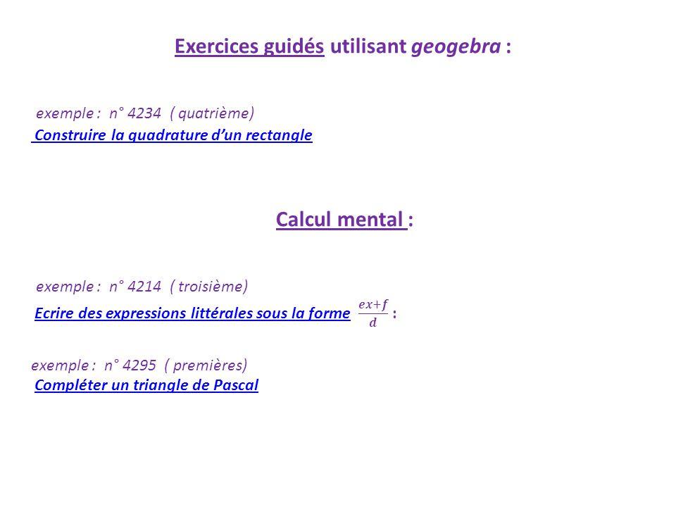 Exercices guidés utilisant geogebra :
