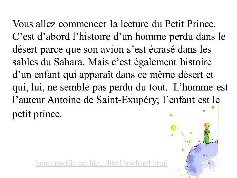 Vous allez commencer la lecture du Petit Prince