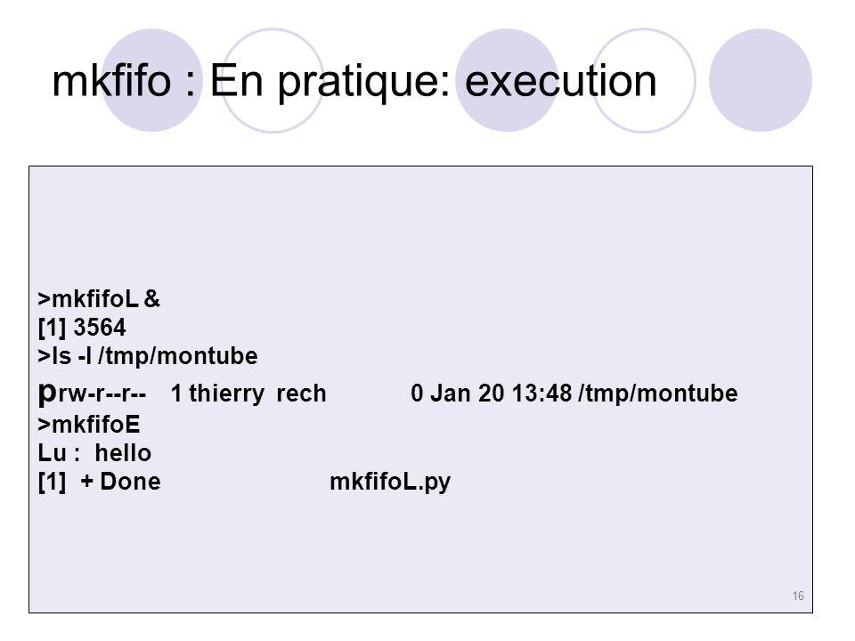 mkfifo : En pratique: execution