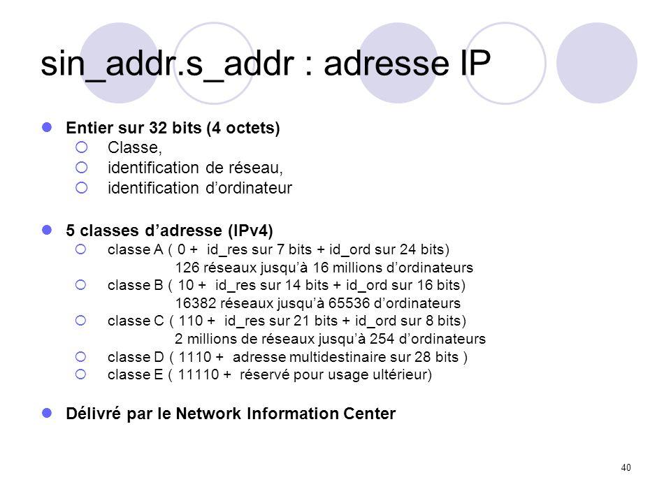 sin_addr.s_addr : adresse IP