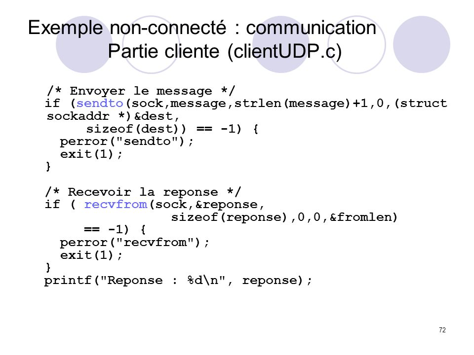 Exemple non-connecté : communication Partie cliente (clientUDP.c)