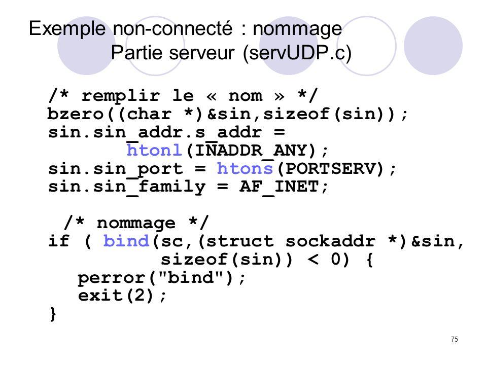 Exemple non-connecté : nommage Partie serveur (servUDP.c)