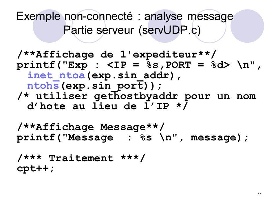 Exemple non-connecté : analyse message Partie serveur (servUDP.c)