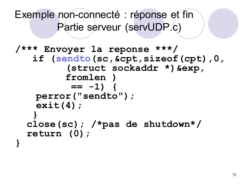 Exemple non-connecté : réponse et fin Partie serveur (servUDP.c)
