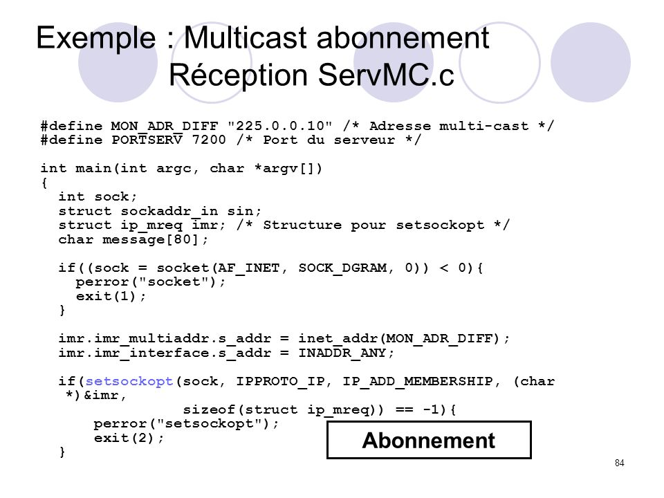 Exemple : Multicast abonnement Réception ServMC.c