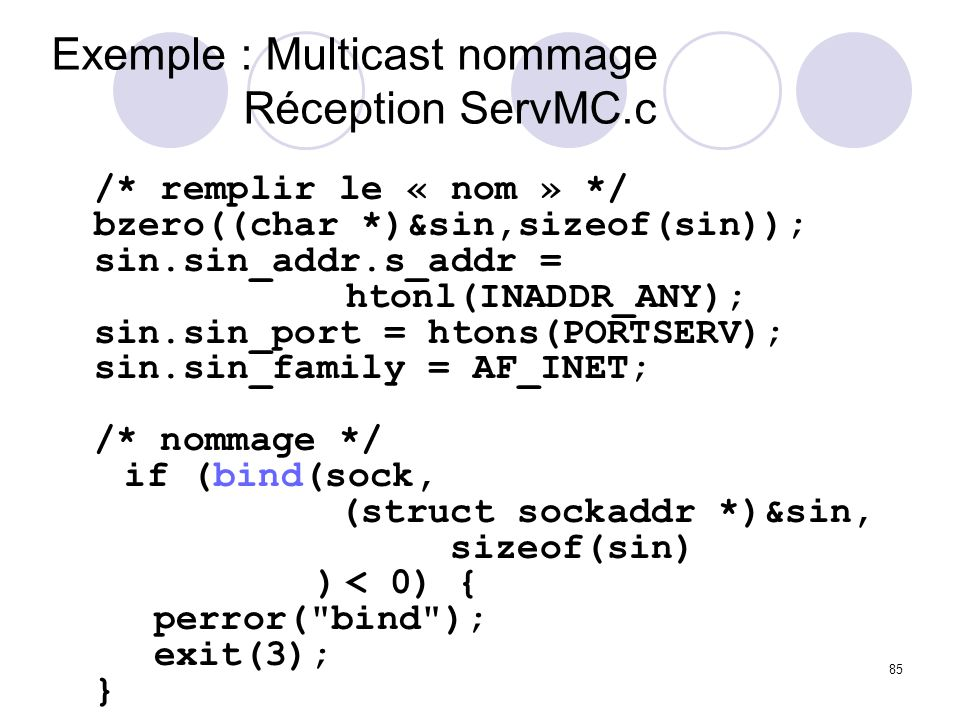 Exemple : Multicast nommage Réception ServMC.c