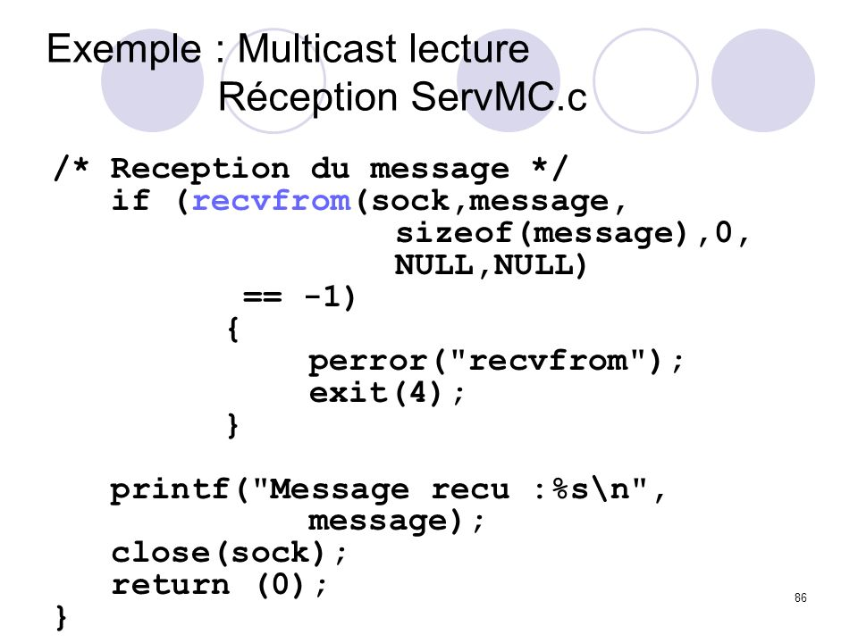 Exemple : Multicast lecture Réception ServMC.c
