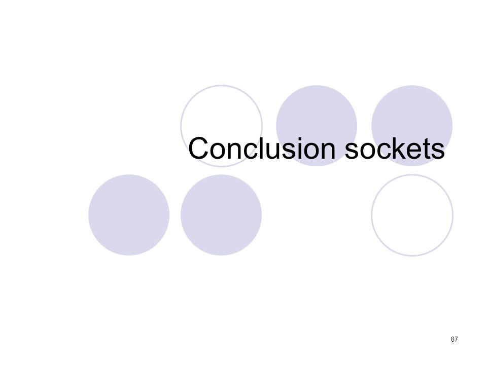 Conclusion sockets