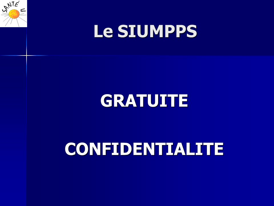 Le SIUMPPS GRATUITE CONFIDENTIALITE