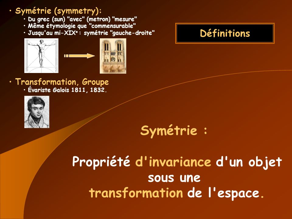 Propriété d invariance d un objet transformation de l espace.