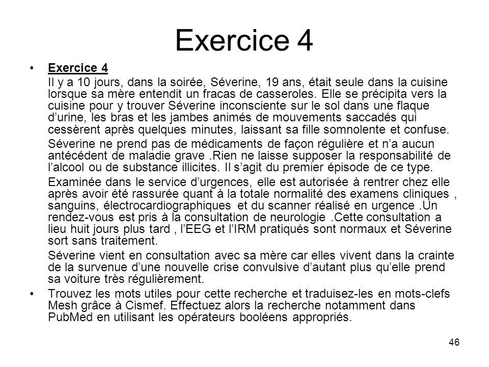 Exercice 4 Exercice 4.