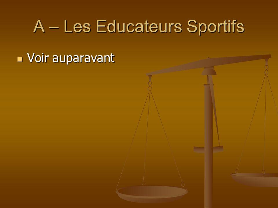 A – Les Educateurs Sportifs