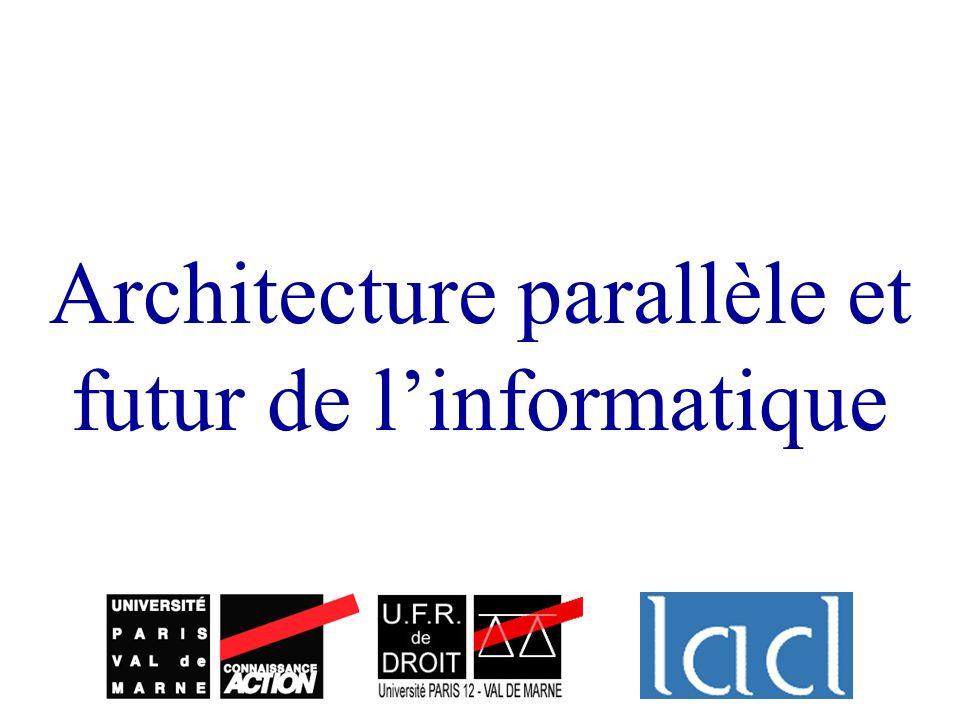 Architecture parallèle et futur de l'informatique