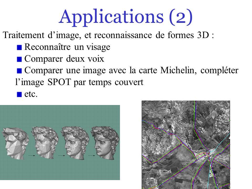 Applications (2) Traitement d'image, et reconnaissance de formes 3D :