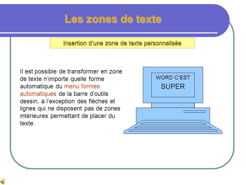 Insertion d'une zone de texte personnalisée