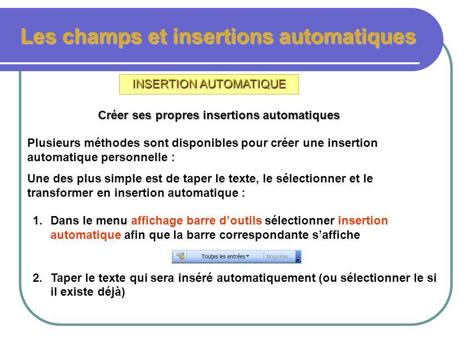 Les champs et insertions automatiques