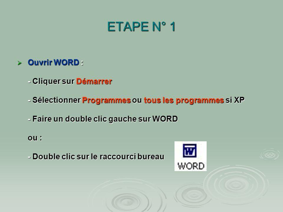 ETAPE N° 1