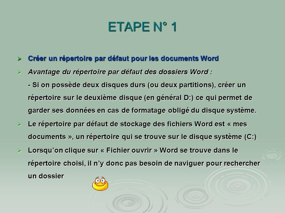 ETAPE N° 1 Créer un répertoire par défaut pour les documents Word