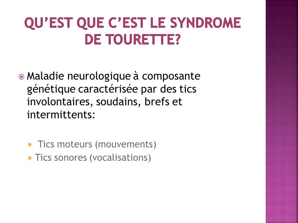 Qu'est que c'est le syndrome de Tourette