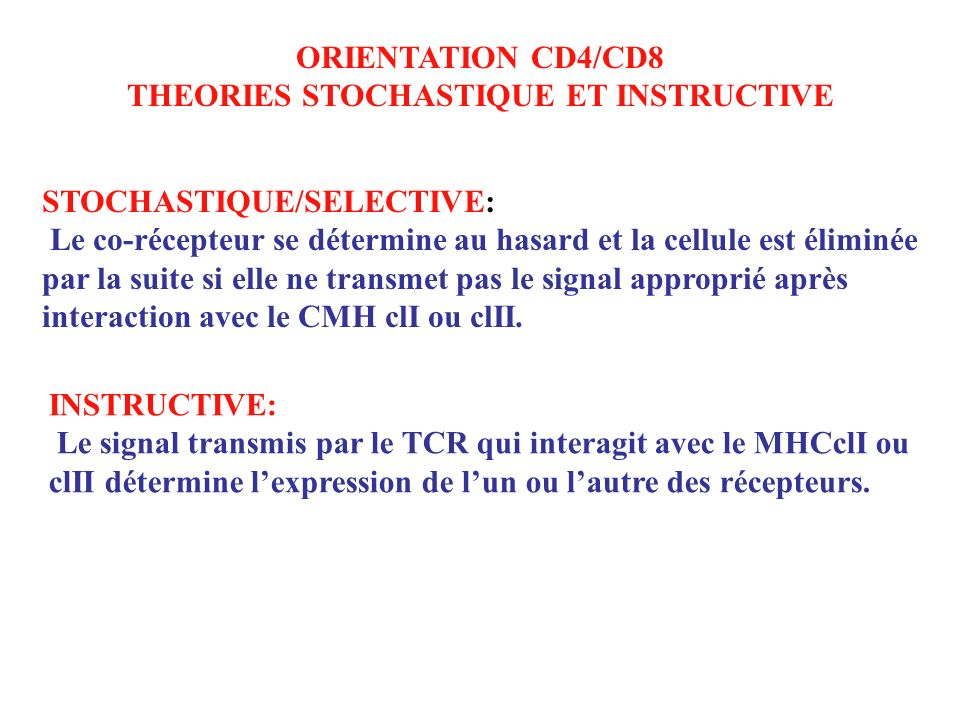 THEORIES STOCHASTIQUE ET INSTRUCTIVE