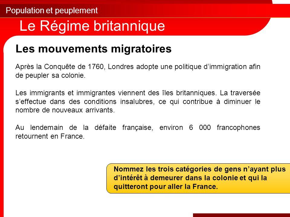 Le Régime britannique Les mouvements migratoires