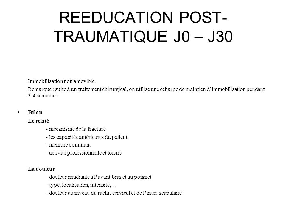 REEDUCATION POST-TRAUMATIQUE J0 – J30