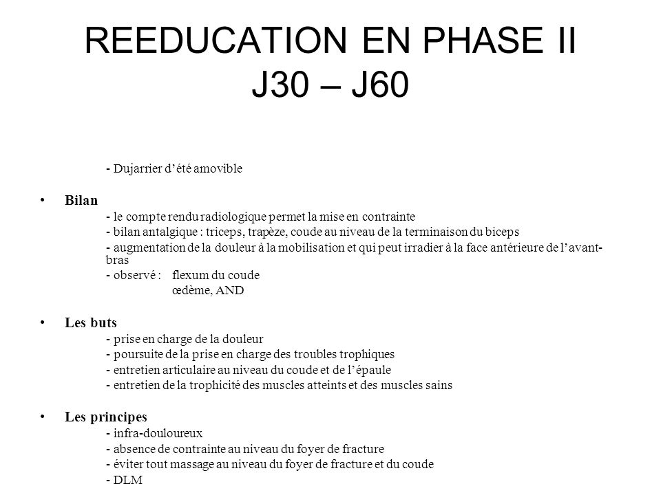 REEDUCATION EN PHASE II J30 – J60