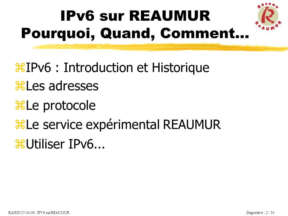IPv6 sur REAUMUR Pourquoi, Quand, Comment...