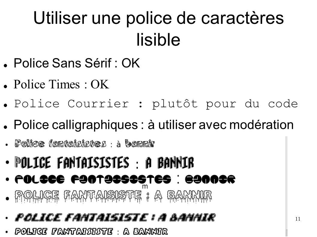 Utiliser une police de caractères lisible