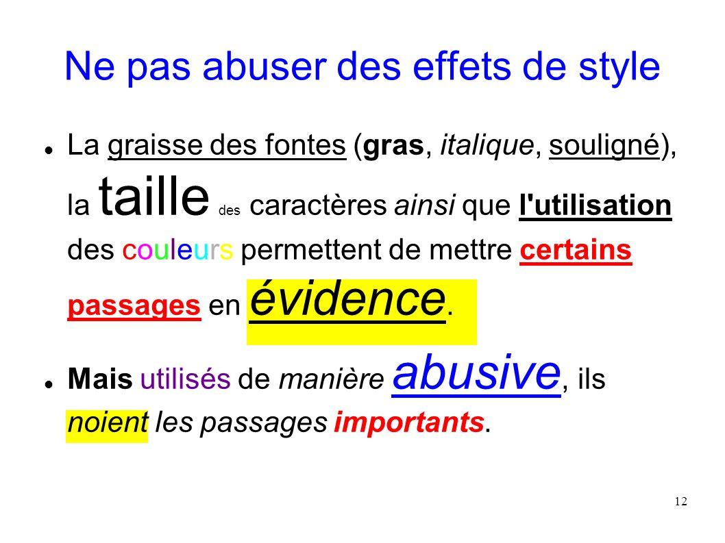 Ne pas abuser des effets de style
