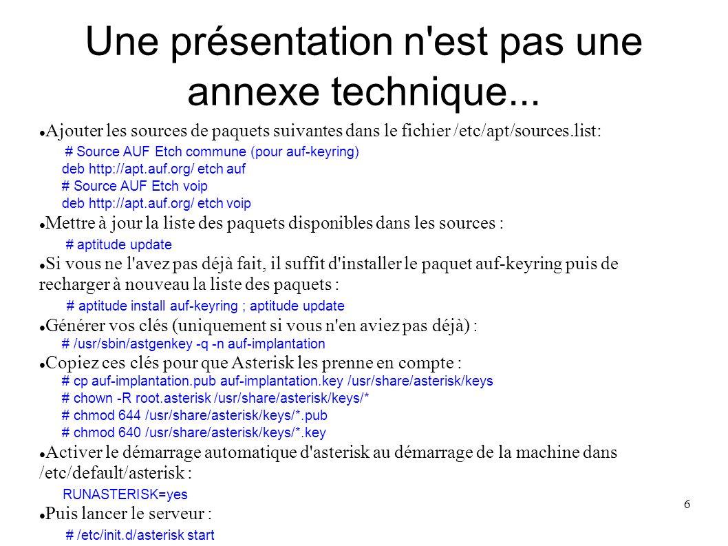 Une présentation n est pas une annexe technique...