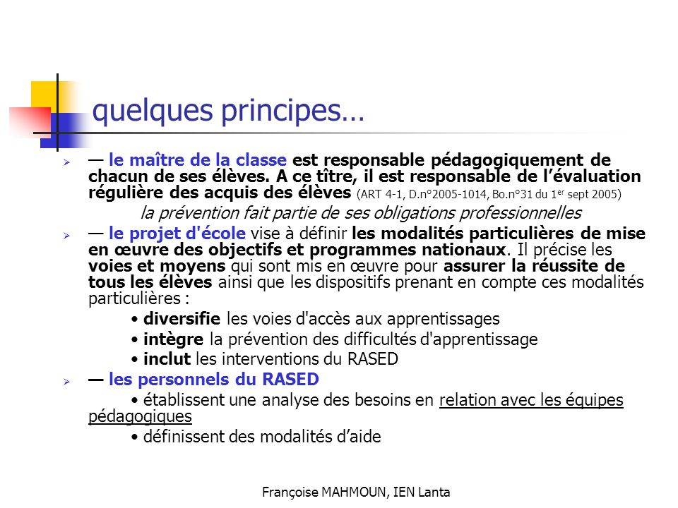 quelques principes…