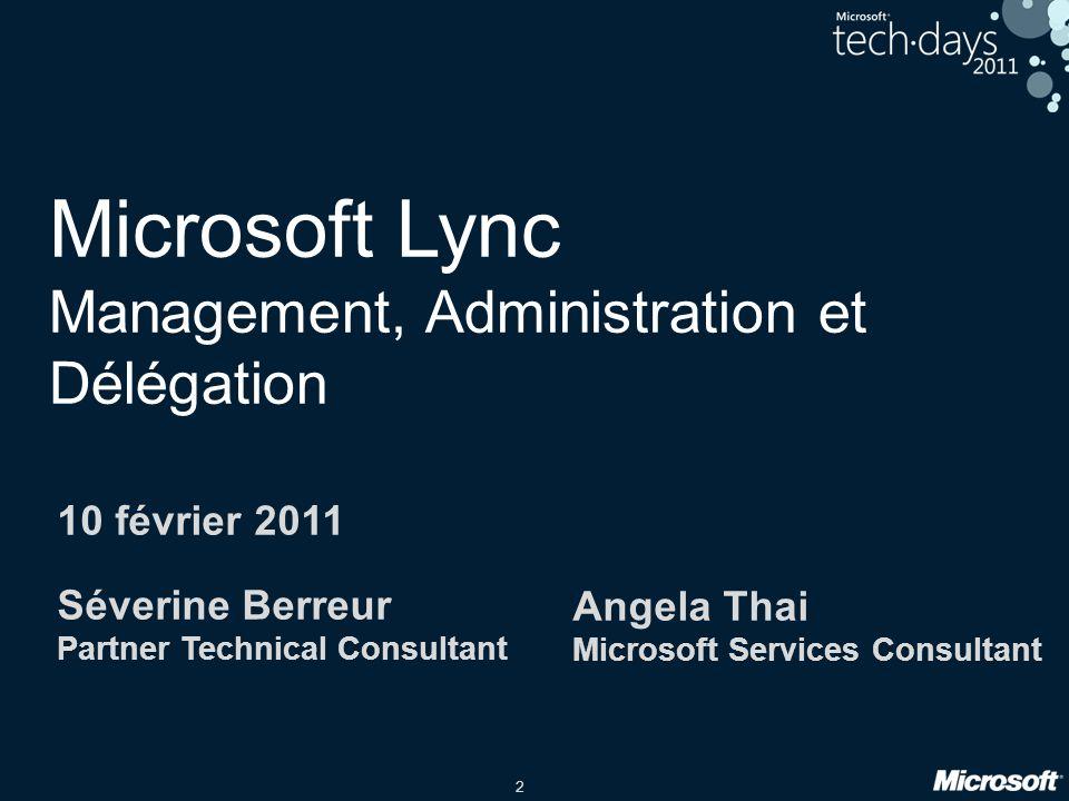 Microsoft Lync Management, Administration et Délégation