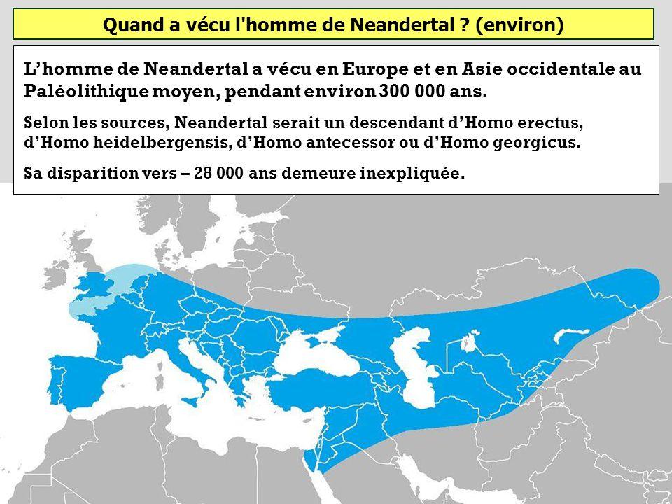 Quand a vécu l homme de Neandertal (environ)