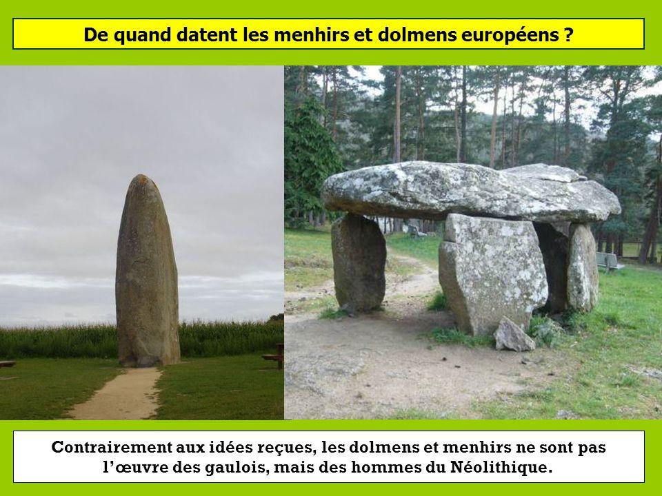De quand datent les menhirs et dolmens européens