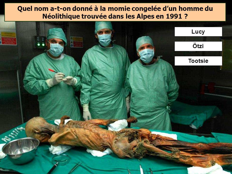 Quel nom a-t-on donné à la momie congelée d'un homme du Néolithique trouvée dans les Alpes en 1991