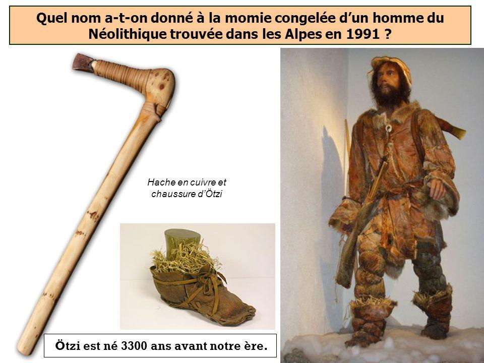 Ötzi est né 3300 ans avant notre ère.