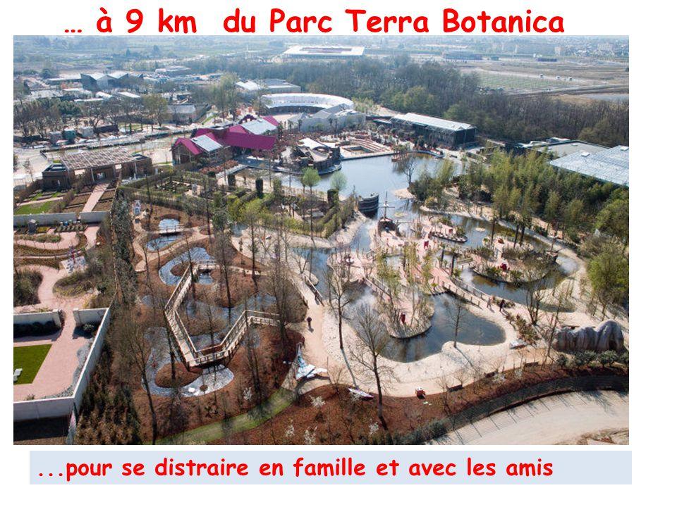 … à 9 km du Parc Terra Botanica