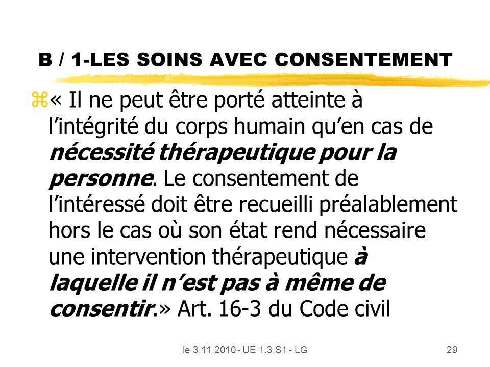 B / 1-LES SOINS AVEC CONSENTEMENT