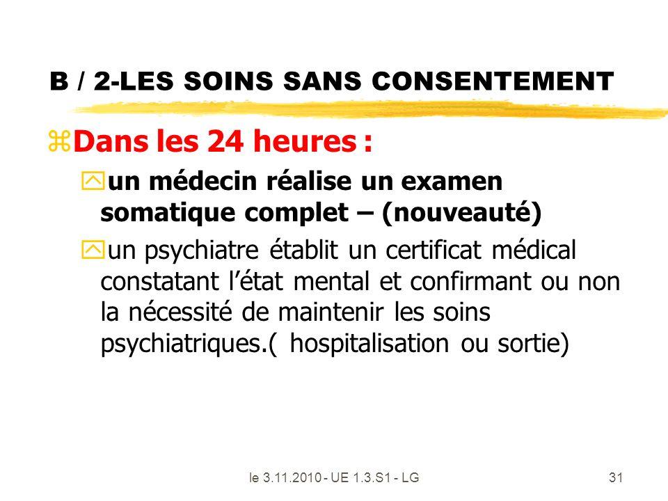 B / 2-LES SOINS SANS CONSENTEMENT