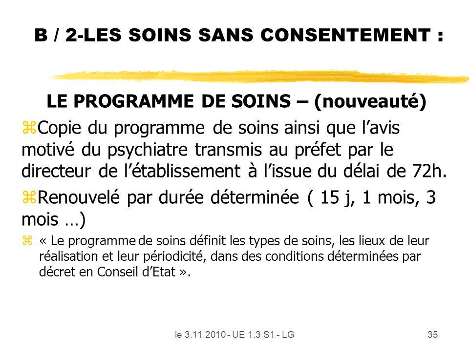B / 2-LES SOINS SANS CONSENTEMENT :